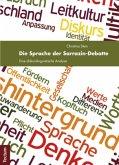 Die Sprache der Sarrazin-Debatte