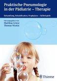 Praktische Pneumologie in der Pädiatrie - Therapie