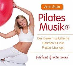 Pilates-Musik, 1 Audio-CD - Stein, Arnd