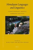 Himalayan Languages and Linguistics: Studies in Phonology, Semantics, Morphology and Syntax