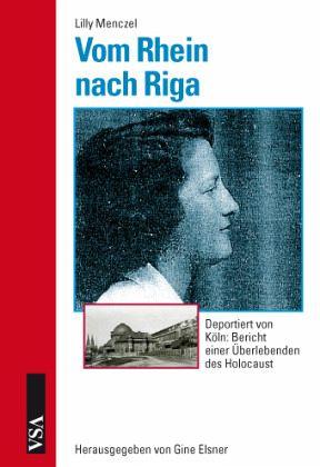 Vom Rhein nach Riga - Menczel, Lilly
