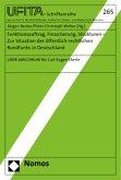 Funktionsauftrag, Finanzierung, Strukturen - Zur Situation des öffentlich-rechtlichen Rundfunks in Deutschland
