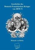 Geschichte des Deutsch-Französischen Krieges von 1870-71