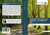 Academia de Letras de Biguaçu - O Sublime é Ser