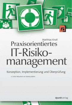 Praxisorientiertes IT-Risikomanagement