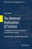 The Material Realization of Science