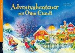 Adventsabenteuer mit Oma Gundi
