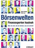 Börsenwelten - Finanzexperten hautnah