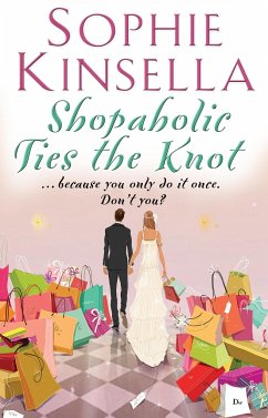 Shopaholic Ties The Knot - Kinsella, Sophie