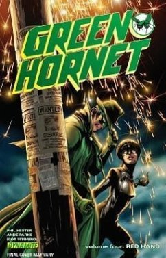 Green Hornet Volume 4: Red Hand - Hester, Phil; Parks, Ande