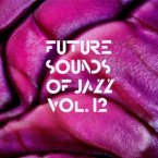 Future Sounds Of Jazz Vol.12