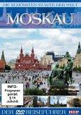 Die schönsten Städte der Welt - Moskau