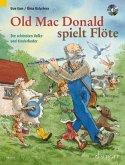 Old Mac Donald spielt Flöte, für 1-2 Flöten, m. Audio-CD