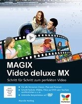 MAGIX Video deluxe MX. (eBook) - Mareile Heiting