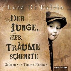 Der Junge, der Träume schenkte (MP3-Download) - Du Fuvio, Luca
