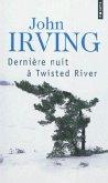 Derni're Nuit Twisted River