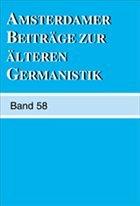 Amsterdamer Beiträge Zur Älteren Germanistik, Band 58 (2003)