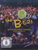 The B-52s - With the Wild Crowd!