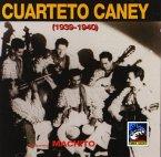 Cuarteto Caney 1939-1940