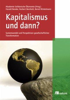 Kapitalismus und dann?