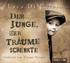 Der Junge, der Träume schenkte, 6 Audio-CDs