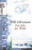 Das Jahr der Wölfe / Die Bienmann-Saga Bd.3