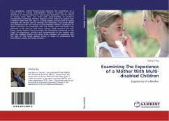 Examining The Experience of a Mother With Multi-disabled Children
