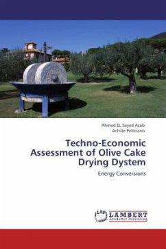 Techno-Economic Assessment of Olive Cake Drying Dystem
