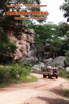 Abenteuer Afrika!