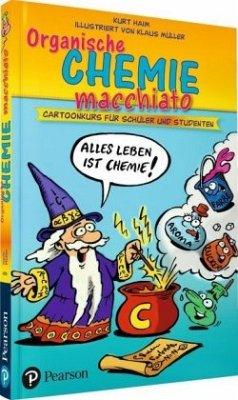 Organische Chemie macchiato - Haim, Kurt