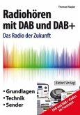 Radiohören mit DAB und DAB+