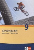 Schnittpunkt - Ausgabe für Schleswig-Holstein. Neubearbeitung. Schülerbuch Basisniveau 9. Schuljahr