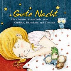 Gute Nacht - Schönste Kinderlieder zum Einschlafen, 1 Audio-CD - Various