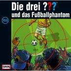 Die drei Fragezeichen und das Fußballphantom / Die drei Fragezeichen - Hörbuch Bd.153 (1 Audio-CD)