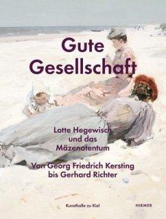 Gute Gesellschaft - Lotte Hegewisch und das Mäzenatentum