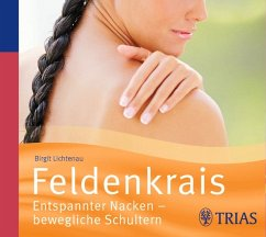 Feldenkrais. Entspannter Nacken - bewegliche Schultern