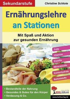 Ernährungslehre an Stationen. Mit Spaß und Aktion zur gesunden Ernährung - Schlote, Christine