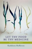 Let Thy Food Be Thy Medicine: Plants and Modern Medicine