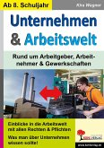Unternehmen & ArbeitsweltRund um Unternehmen, Arbeitnehmer & Gewerkschaften
