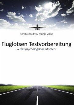 Fluglotsen Testvorbereitung; Das psychologische...