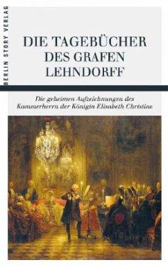 Die Tagebücher des Grafen Lehndorff - Lehndorff, Ernst A. H. Graf von