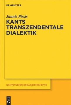 Kants transzendentale Dialektik - Pissis, Jannis