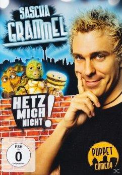 Sascha Grammel - Hetz mich nicht (Die Kürzer-geht´s-nicht-Version)