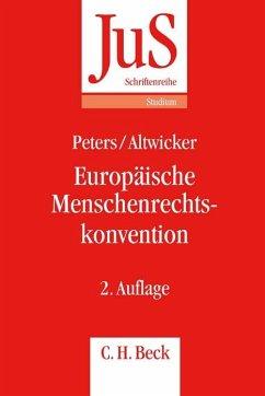 Europäische Menschenrechtskonvention - Peters, Anne; Altwicker, Tilmann