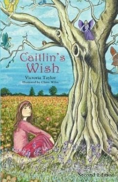 Caitlin's Wish - Second Edition - Taylor, Victoria