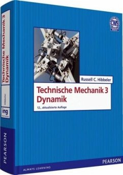 Dynamik / Technische Mechanik Schuljahr - Hibbeler, Russell C.