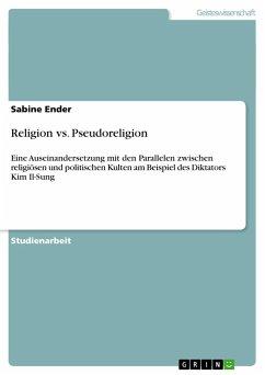 Religion vs. Pseudoreligion