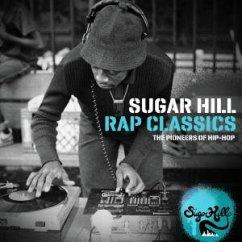 sugar hill rap classics the pioneers of hip hop auf audio. Black Bedroom Furniture Sets. Home Design Ideas