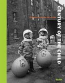 Century of the Child: Growing by Design 1900-2000