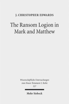 The Ransom Logion in Mark and Matthew - Edwards, J. Christopher